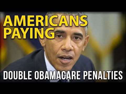 Americans Paying Double Obamacare Penalties