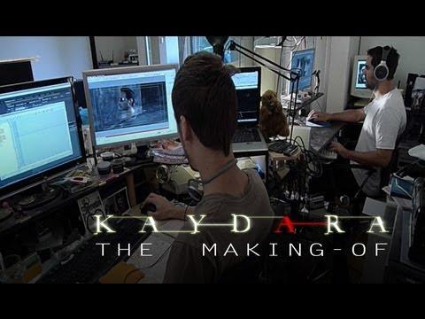 KAYDARA - THE MAKING-OF