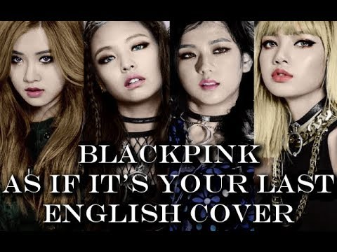AS IF IT'S YOUR LAST (ENGLISH COVER) - BLACKPINK | Jenny Hayes (JennyInTokyo)
