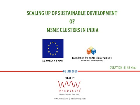 Scaling up Sustainable Development of MSME Clusters - 2016 - Shorter Version