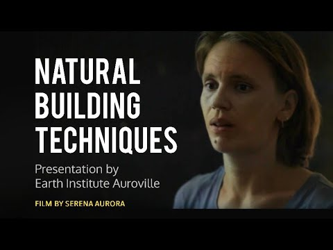 Natural Building Techniques presentation by Earth Institute Auroville