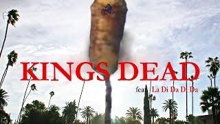 Baixar King's Dead but it's LA DI DA DI DA