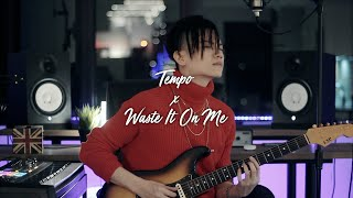 EXO - &quotTempo&quot &amp BTS - &quotWaste It On Me&quot Mashup (Ak Benjamin Cover)