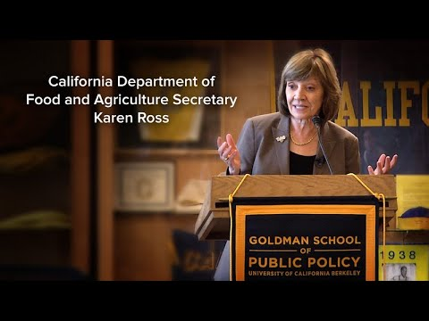 CA Department of Food and Agriculture Secretary Karen Ross