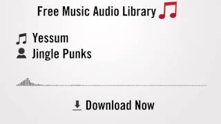 Yessum - Jingle Punks (YouTube Royalty-free Music Download)