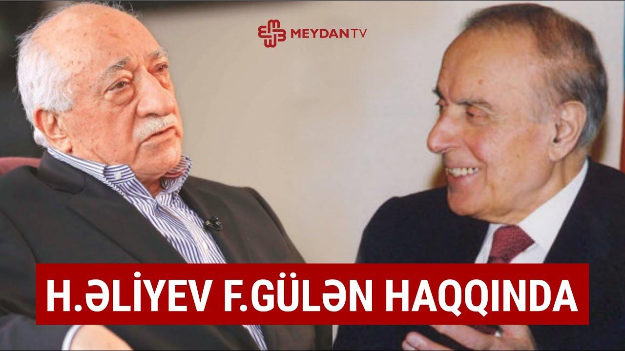 Heydər Əliyev Fətullah Gülən və Qafqaz Universiteti haqqında danışır