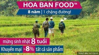 Sinh Nhật HOA BAN FOOD™ | 8 TUỔI