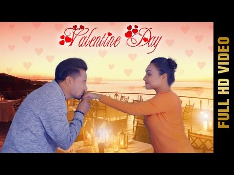 VALENTINE DAY (Full Video)    LUCKY S    Latest Punjabi Romantic Songs 2017