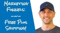 Free Plus Shipping Marketing Funnel, Internet Marketing's Secret Weapon To Grow Your Online Business