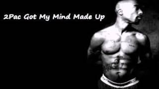 2Pac - Got my Mind Made Up Instrumental
