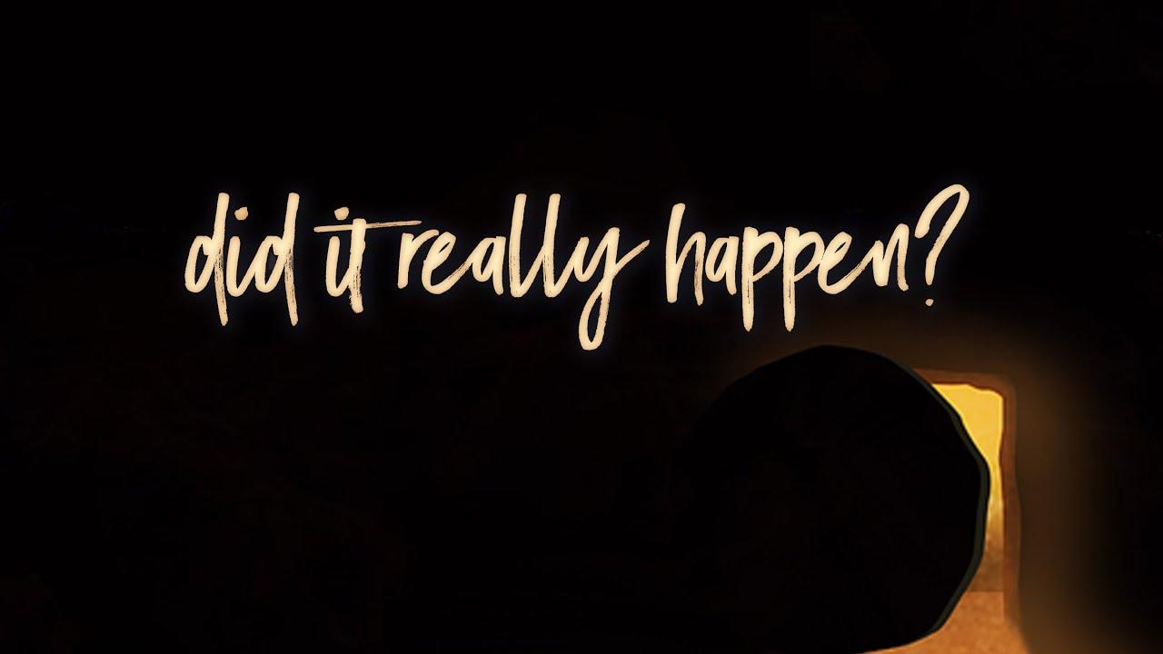 Did It Really Happen? | Guest Pastor Brad Tuttle