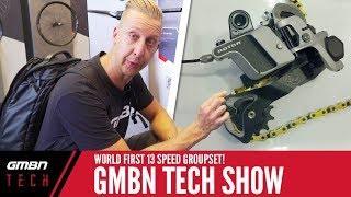 World First 13 Speed Groupset + Eurobike Special | GMBN Tech Show Ep.27