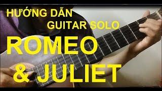 [Thành Toe] Hướng dẫn  A Time For Us (Romeo & Juliet) Guitar - Phần 1