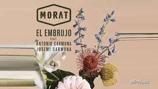 Morat - El Embrujo ft. Antonio Carmona, Josemi Carmona (Audio)