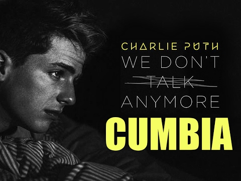 We Don't Talk Anymore   Charlie Puth ft Toto Silva   Cumbia