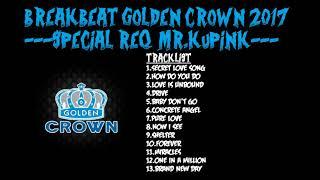 new breakbeat golden crown set special req mr kupink