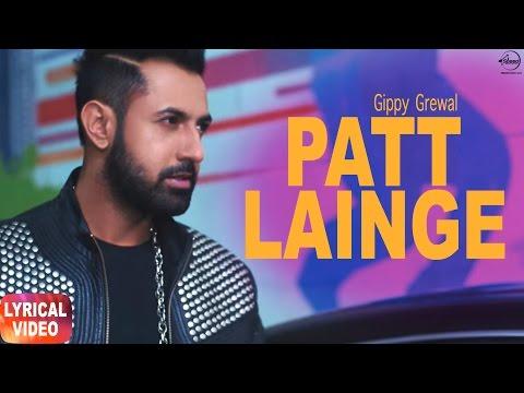 Patt Lainge (Lyrical Video)   Gippy Grewal Feat.Neha Kakkar   Punjabi Lyrical Song   Speed Records