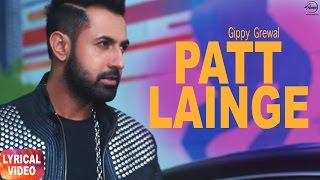 Patt Lainge (Lyrical Video) | Gippy Grewal feat.Neha Kakkar | Punjabi Lyrical Song | Speed Records