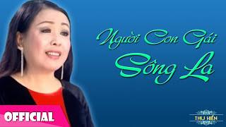 Thu Hiền - Người Con Gái Sông La [Official Audio]
