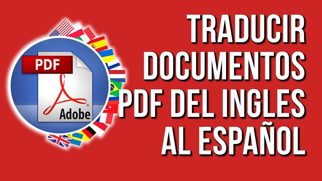 Como Traducir Documentos Pdf De Ingles A Español 2021 Youtube