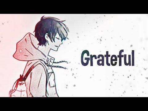 Nightcore - Grateful (Lyrics)