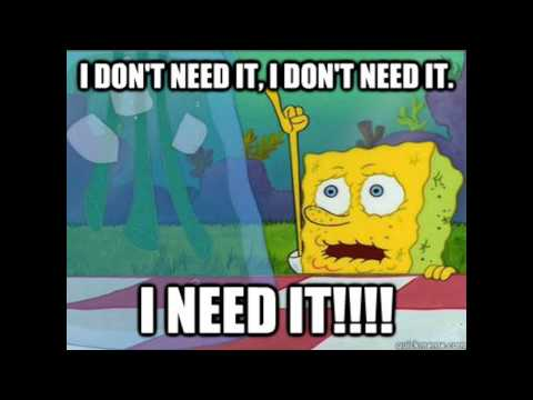 I Don't Need It (Spongebob Beat) - TreyLouD