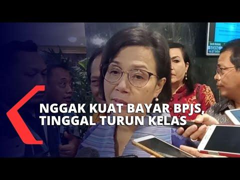 Iuran BPJS Naik, Sri Mulyani: Kalau Nggak Kuat Ya Turun Aja di Kelas III