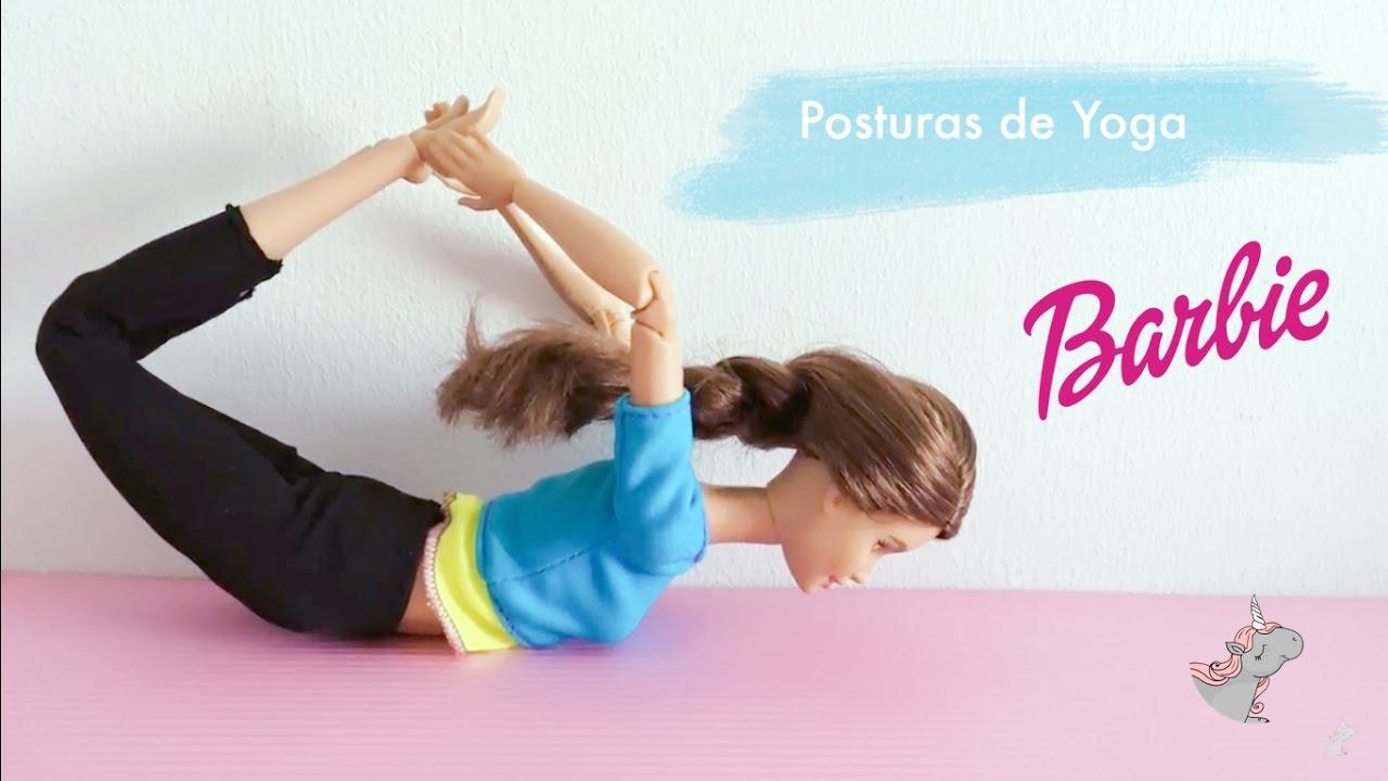 Yoga Para Principiantes Barbie Y Sus Posturas De Yoga Historias De Munecas Juguetesunicornia Youtube