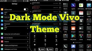 Dark Mode Theme For Vivo Phones