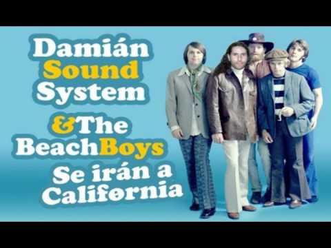 Damián Sound System - Se Irán a California #SeIránACalifornia
