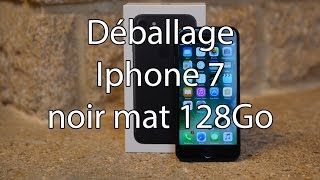 Déballage Iphone 7 noir 128Go