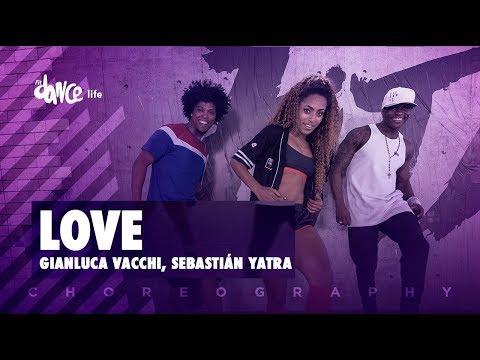 LOVE - Gianluca Vacchi, Sebastián Yatra   FitDance Life (Coreografía) Dance Video