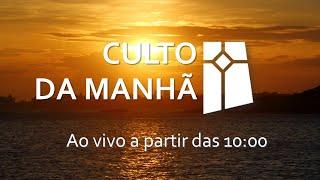 Culto da Manhã - Provérbios 16.1-5 (22/08/2021)