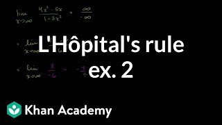 L'Hôpital's rule example 2 | Derivative applications | Differential Calculus | Khan Academy