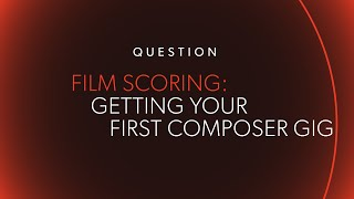 Getting Your First Gig As A Composer @ www.OfficialVideos.Net