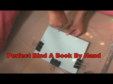 How to easy : Perfect Bind A Book By Hand in home