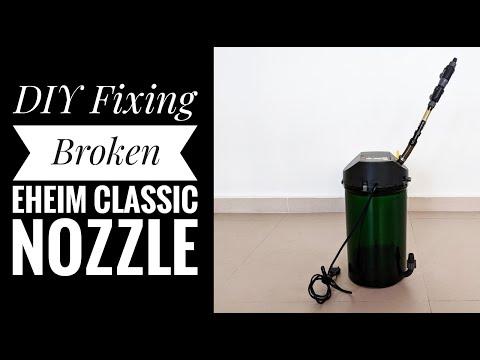 Repair Eheim Classic Broken Nozzle