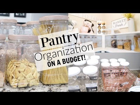 PANTRY ORGANIZATION IDEAS   BEAUTIFUL AND ON A BUDGET!   PANTRY MAKEOVER 2019