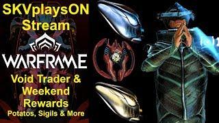 SKVplaysON - WARFRAME - Void Trader & Weekend Rewards Event, Stream, [ENGLISH] PC Gameplay