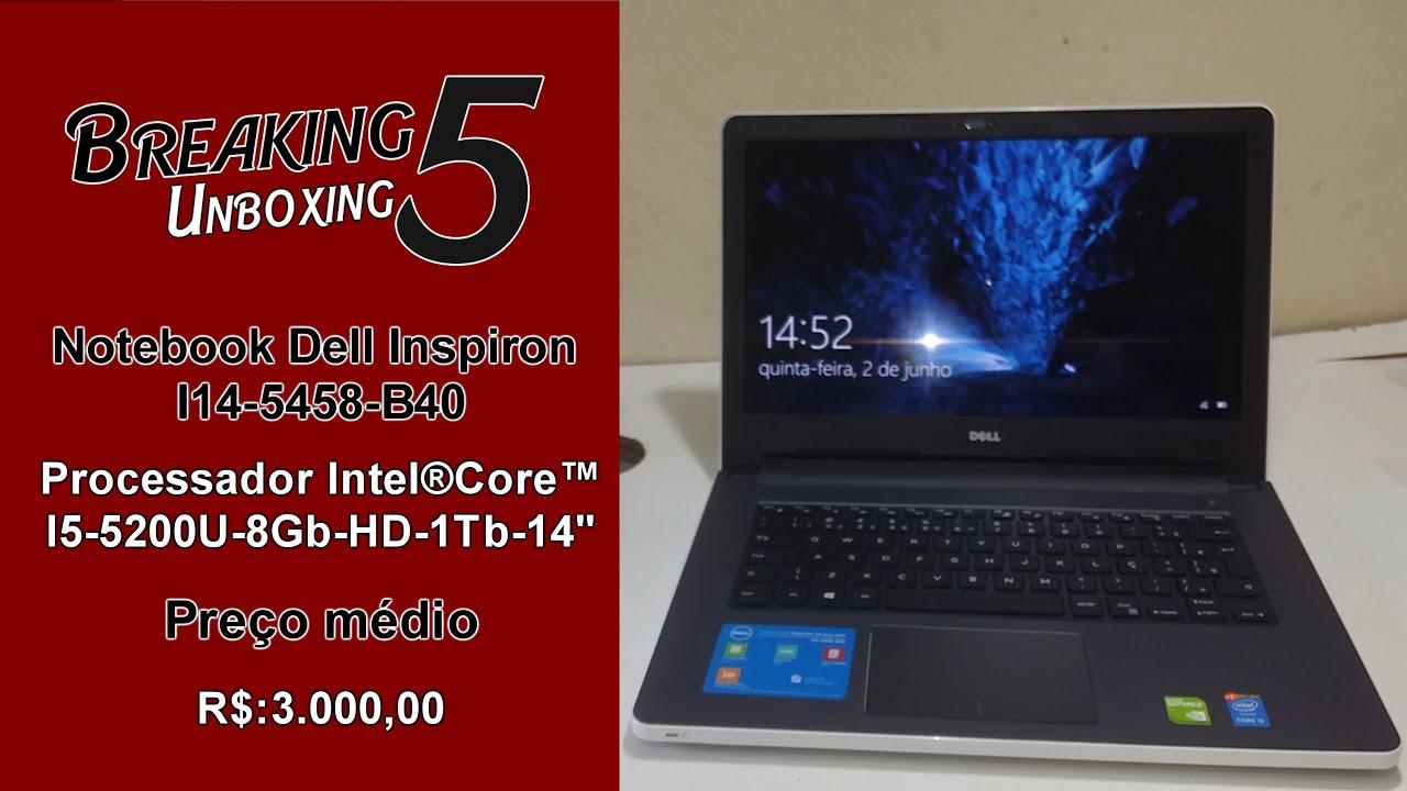 Notebook Dell Inspiron I14-5458 - B40-rocessador Intel®Core™I5 (Unboxing)
