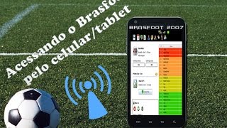 Brasfoot 2017 Acessando Via Celular e Tablet