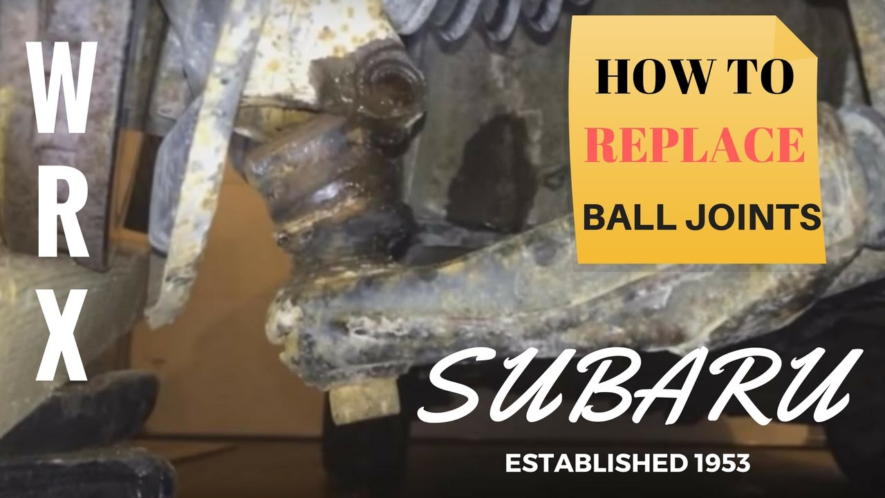 Subaru ball joint replacement how to