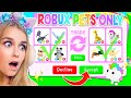 TRADING *ROBUX PETS* ONLY In Adopt Me! (Roblox)