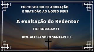 Culto Solene de Adoração e Gratidão ao nosso Deus I 16h