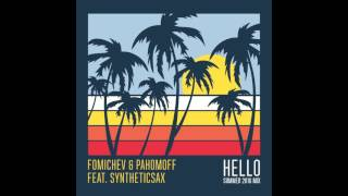 Fomichev Pahomoff Feat Syntheticsax Hello Summer 2016 Mix Cover