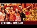 Zindagi na milegi dobara official trailer hrithik roshan farhan akhtar abhay deol mp3