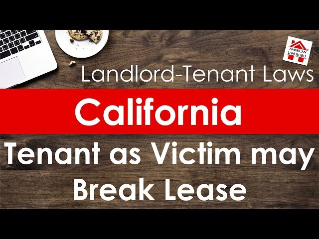 California Tenant Right to Terminate Lease for Domestic Violence | American Landlord