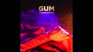 GUM - Science Fiction