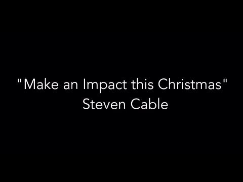 Make an Impact Where You Are by Steve Cable