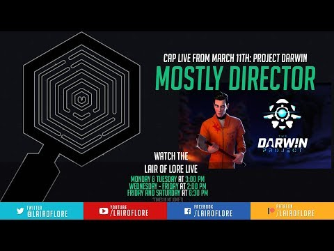 March 11 Darwin Project: Mostly Director